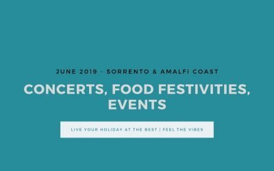Sorrento in June – Events, food festivities and concerts | 2019 Edition