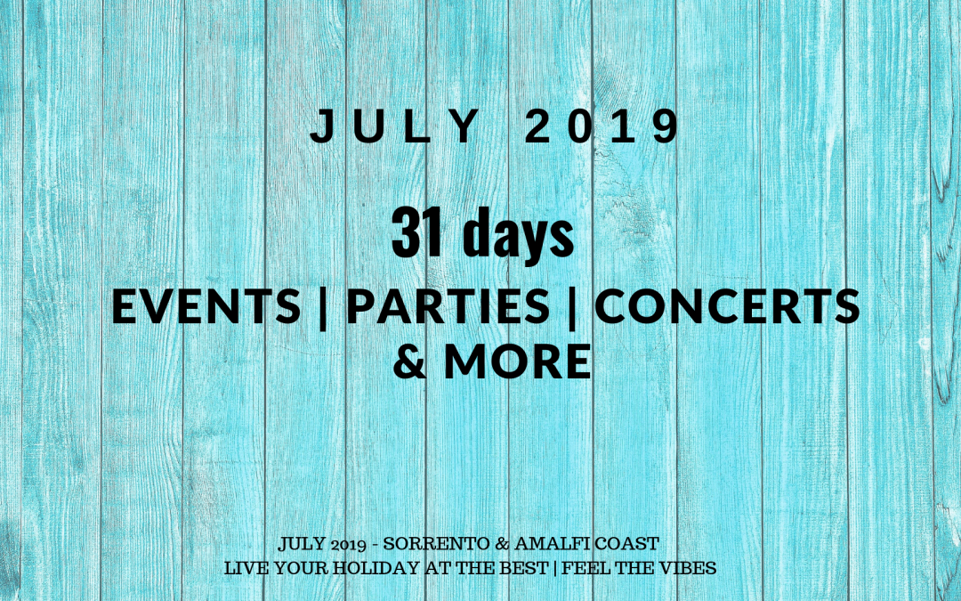 Sorrento in July 2019 – Events, food festivities and concerts | 2019 Edition