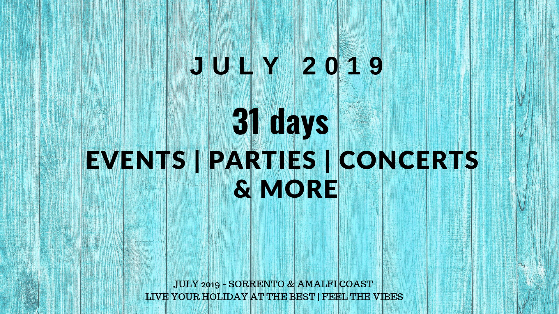 Sorrento in July 2019 - Events, food festivities and concerts | 2019
